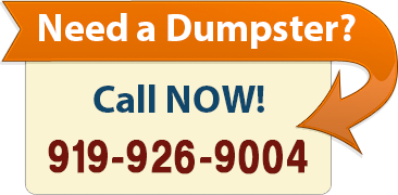 Call Next Day Dumpsters Now at 919-926-9004